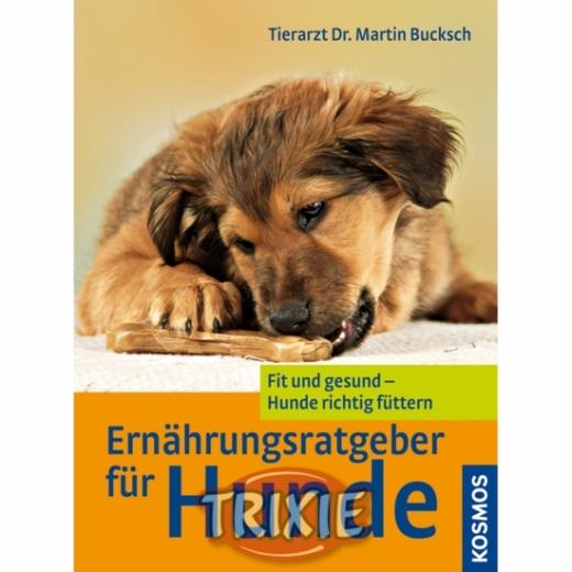 Ernährungsratgeber f. Hunde/Dr. Bucksch