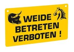 Warnschild - Weide betreten verboten!