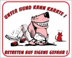 Warntafel Unser Hund kann Karate