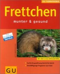 Frettchen - munter & gesund